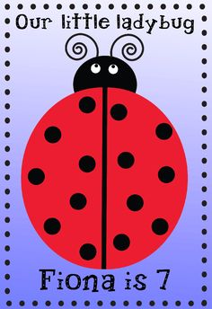 World of Pinatas - Ladybug Personalized Poster, $16.99 (http://www.worldofpinatas.com/ladybug-personalized-poster/)
