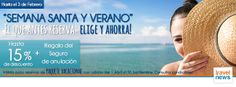 """Una nueva manera de viajar : CAMPAÑA PAQUETE VACACIONAL: """" SEMANA SANTA Y VERANO"""" www.viajesviaverde.es"""