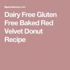 Dairy Free Gluten Free Baked Red Velvet Donut Recipe