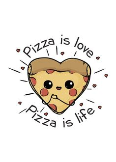 Displate Poster Pizza is love Pizza is life pizza kawaii Pizza is love Pizza is life Funny Poster Print Cute Food Drawings, Cute Kawaii Drawings, Pizza Drawings, Simple Cute Drawings, Food Drawing Easy, I Love You Drawings, Pizza Kunst, Griffonnages Kawaii, Cute Pizza