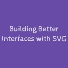 use more SVG. because of reasons.