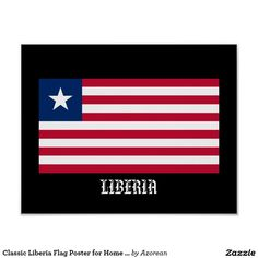 Classic Liberia Flag Poster for Home or Office
