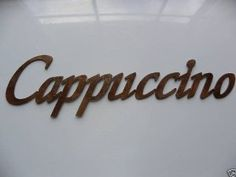 Cappuccino Word Metal Wall Art Kitchen/Home Decor
