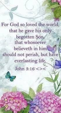 John 3:16 (KJV) This was my first memorized passage in youth group.