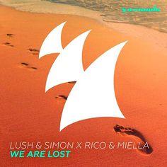 Lush & Simon X Rico & Miella – We Are Lost