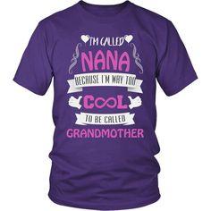 """""""They Call Me Nana"""" T-Shirt"""