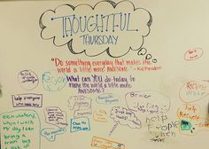 "THOUGHTFUL THURSDAY : ""Do something that makes the world a little more awesome"" #miss5thswhiteboard"