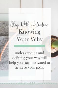 """Knowing your """"why"""" motivates you to work harder."""