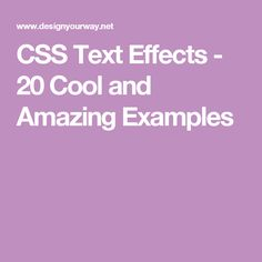 CSS Text Effects - 20 Cool and Amazing Examples