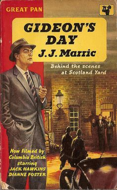 Gideon's Day J. Marric First published in the UK Hodder & Stoughton This edition Pan Books ISBN: N/A 188 pages Turner Classic Movies, Classic Books, Detective, Literary Genre, Book Cover Art, Book Covers, Paperback Writer, Adventure Novels, Crime Books