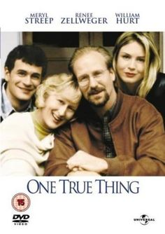 One True Thing (1998). A career woman reassesses her parents' lives after she is forced to care for her cancer-stricken mother. #cancer #film #movie