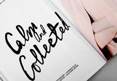 calm and collected Typography Letters, Typography Design, Branding Design, Ad Layout, Layout Design, Layouts, Editorial Layout, Editorial Design, Types Of Lettering