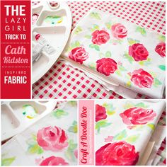 Inspiration Nation//DIY Cath Kidston inspired Fabric The Lazy Girl trick to Cath Kidston inspired fabric! #DIY #floral #fabric #rose #tutorial #cath #kidston #vintage