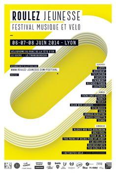 Festival Roulez Jeunesse à Lyon : Créée à l'automne 2013 par une poignée de passionnés de vélo et de culture, l'association Roulez Jeunesse passe le grand plateau et met sur pied un tout nouvel événement, le festival du même nom, dont la 1ère édition aura lieu du Vendredi 6 au Dimanche 8 Juin 2014 à Lyon !