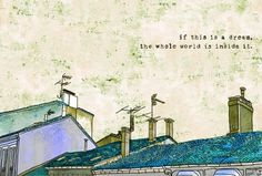 Santiago de Compostela Sam Foster: If this is a dream, the whole world is inside it. Stay (2005)