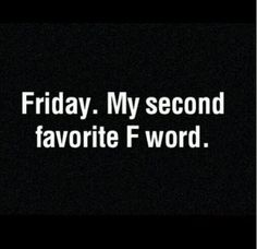"Second Favourite ""F"" Word"