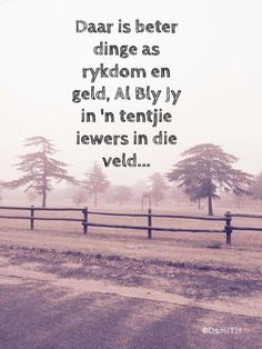 ... Quotes And Notes, Me Quotes, Qoutes, Afrikaanse Quotes, True Words, Country Life, Poems, Sayings, Outdoor