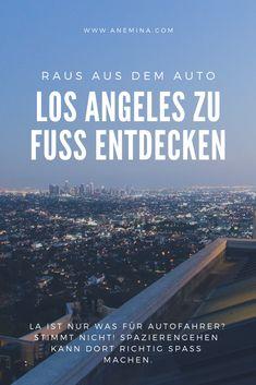 Los Angeles ist nur was für Autofahrer? Stimmt nicht! Spazierengehen kann dort auch richtig Spaß machen - wenn man weiß wo. Los Angeles County, Downtown Los Angeles, Mulholland Drive, Hollywood Hills, Venice Beach, Santa Monica, Parks, Surfer, Travel