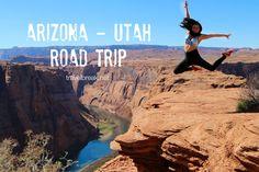 Arizona Utah Road Bucket List Blog Post TRAVELBREAK