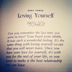 Love from Louise L. Hay's book.  Are you willing to like you?  Can you BE kind?  www.cimone-louise.com