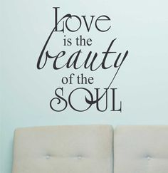 Romantic Vinyl Wall Lettering Quote Decal Love Beauty of Soul
