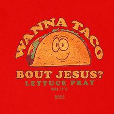 Wanna Taco 'bout Jesus   Kerusso Kids Christian T-Shirt   Youth Sizes   Free U.S. Shipping