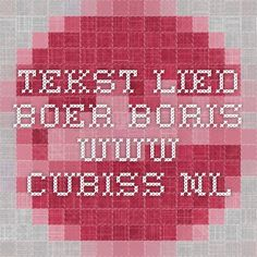 Tekst lied boer Boris www.cubiss.nl