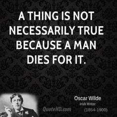 oscar-wilde-dramatist-a-thing-is-not-necessarily-true-because-a-man.jpg.cf.jpg (400×400)