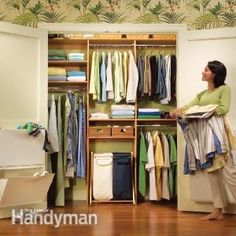 Closet Organization: A Simple Shelf and Rod System  This simple shelf-and-rod system will bring order to your cluttered closet and double the storage space. We'll show you everything you need to build this organizer. No more excuses! In just two days, you'll have an organized closet.