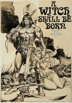 8/15/17  2:25a  Conan  ''A Witch Shall Be Born''  Robert  E Howard B/W Pic Cover