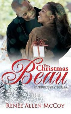 *Christmas In July Reading!!* The Christmas Beau by Renee Allen McCoy