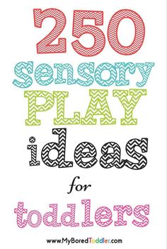 sensory play ideas for toddlers. Over 250 great sensory activities for toddlers including water sensory play, sensory bottles, sensory bins, seasonal sensory activities, Halloween sensory play ideas, Christmas sensory play ideas and Autumn and Fall sensory play activities for toddlers.