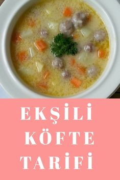 Ekşili Köfte Tarifi Turkish Delight, Turkish Recipes, Cheeseburger Chowder, Soups, Food, Eten, Soup, Meals, Chowder