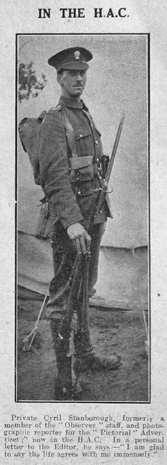 """WWI, """"Pt Cyril Stanborough, formerly a member of the 'Observer' staff, and photographic reporter for the 'Pictorial' Advertiser, now in the H.A.C."""" -Published Oct 1915"""