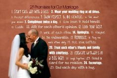 25 Marriage Promises <3  I put this where we see it everyday...