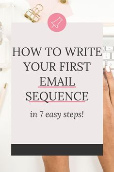 Looking for tips on how to write your first email sequence? Wondering how many emails you should have? n this post, I'll give you 7 easy steps to craft a sequence that seduces and sells and also answer the question on your mind: how many emails should I h