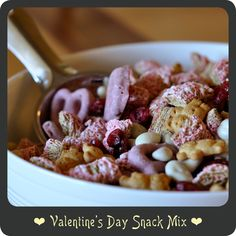 Valentine's Day Snack Mix—Perfect for toddlers!