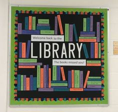 Back to School Library Bulletin Board - The Teacher Librarian School Library Themes, School Library Lessons, School Library Displays, Middle School Libraries, Elementary School Library, Library Ideas, School Library Design, Library Inspiration, Classroom Design