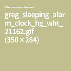 greg_sleeping_alarm_clock_hg_wht_21162.gif (350×284)