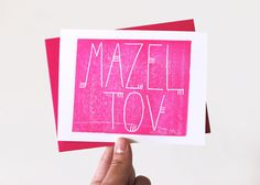 Send your Mazel Tov! for that wedding, graduation, or bar/bat mitzvah with a little bit of pizzaz. Comes hot pink for a bright pop of color to give this sentiment a modern edge.  Because each card is hand made, every one will vary slightly and have its own unique, beautiful character. This card can not only be a functional piece of art to be written in and mailed, but can also be a beautiful one-of-a-kind print for hanging on a wall.