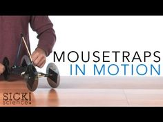Mousetraps in Motion - Sick Science!