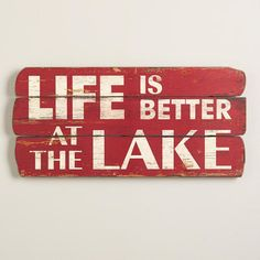 ''Life is Better at the Lake' Sign via Cost Plus World Market >> #WorldMarket Outdoor, Entertaining, Picnic Accessories, Glamping, Camping Ideas