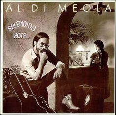 "Al DiMeola's 1980 release ""Splendido Hotel"""