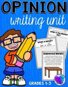 Opinion Writing Workshop Unit for Grades 1, 2, & 3