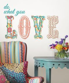 Another great find on #zulily! 'Do What You Love' Decal #zulilyfinds