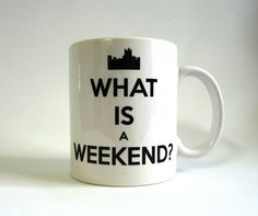 What is a Weekend White Ceramic Mug  Inspired by LaurasLovelyKnits, $15.00