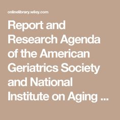 Report and Research Agenda of the American Geriatrics Society and National Institute on Aging Bedside-to-Bench Conference on Sleep, Circadian Rhythms, and Aging: New Avenues for Improving Brain Health, Physical Health, and Functioning - Fung - 2016 - Journal of the American Geriatrics Society -  Wiley Online Library