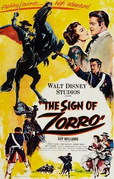 The Sign of Zorro - 1960 (Walt Disney movie poster) Old Disney Movies, Classic Disney Movies, Disney Movie Posters, Old Movie Posters, Disney Films, Old Movies, Vintage Movies, Disney Wiki, Vintage Classics