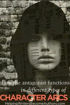 How the Antagonist Functions in Different Types of Character Arcs - Helping Writers Become Authors Writing Resources, Writing Tips, Story Structure, Writing Characters, Hero's Journey, Fiction Writing, Character Development, Archetypes, Authors