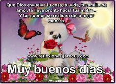 Muy buenos días, que Dios te bendiga